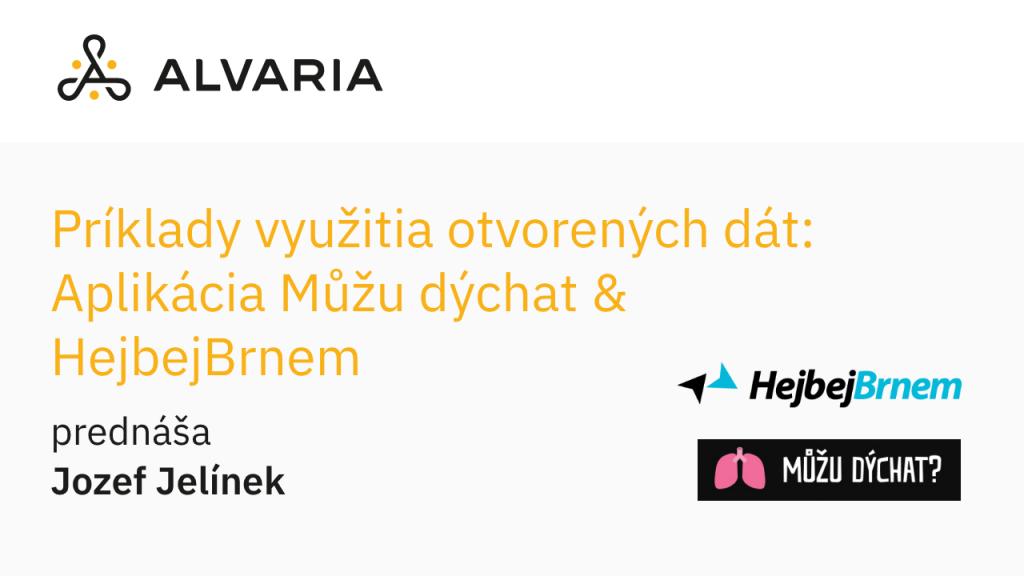 Príklady využitia otvorených dát: Aplikácie Můžu dýchat & HejbejBrnem