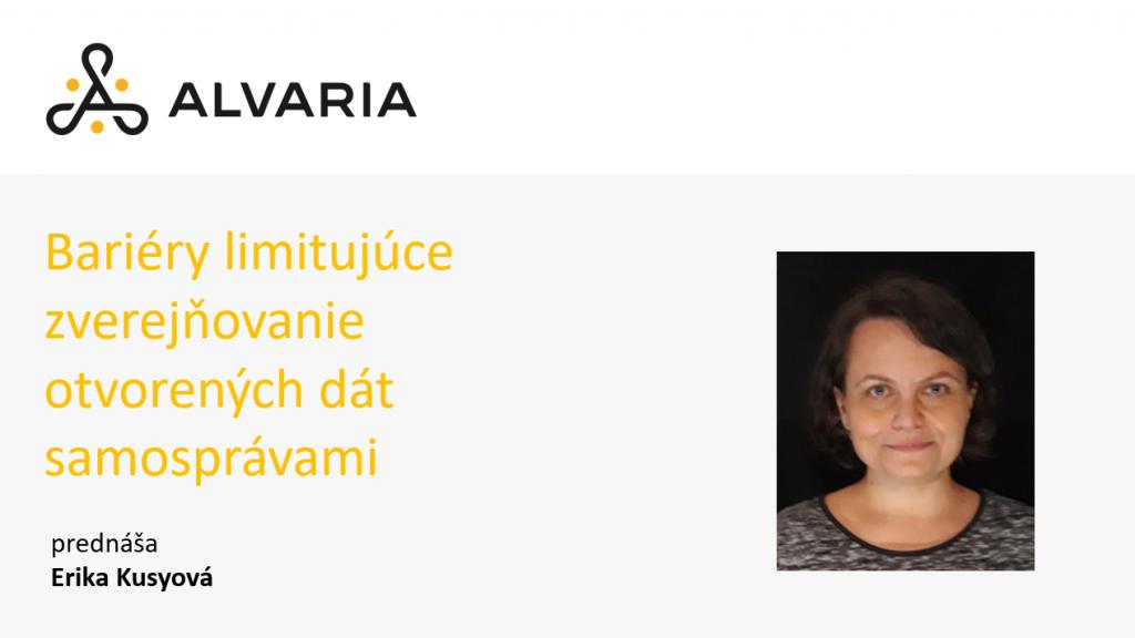 Bariéry limitujúce zverejňovanie otvorených dát samosprávami – Erika Kusyová
