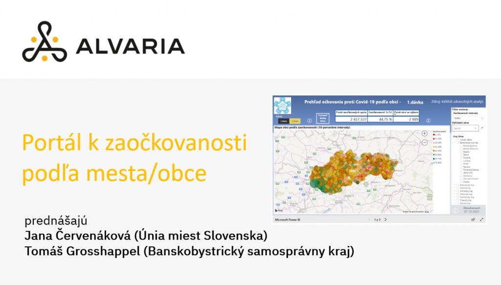 Jana Červenáková (Únia miest Slovenska) a Tomáš Grosshappel (Banskobystrický samosprávny kraj) – Portál zaočkovanosti podľa mesta/obce